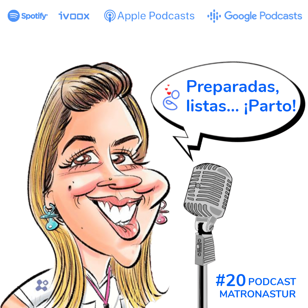 Capítulo 20 Preparadas, listas, parto Podcast Matronastur